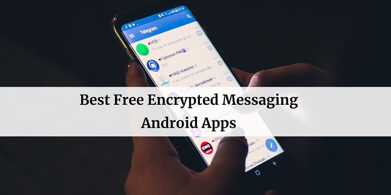 Free Encrypted Messaging Android Apps